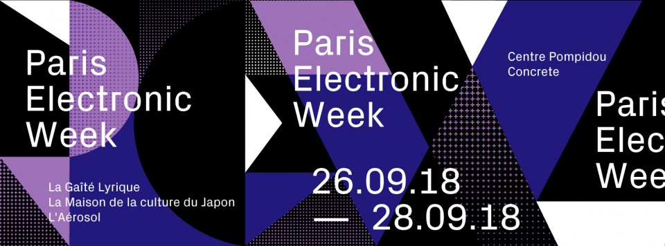PARIS ELECTRONIC WEEK 2018